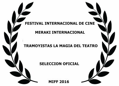 Tramoyistas. Festival Cine Meraki Internacional. Entrevista para Belmonte Arte.