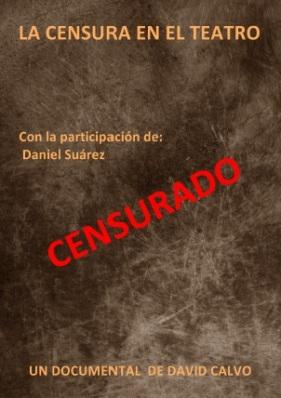 David Calvo. La censura en el teatro. Entrevista para Belmonte Arte.