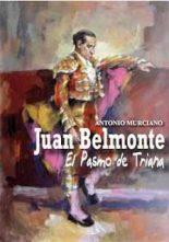 JUAN BELMONTE EL PASMO DE TRIANA