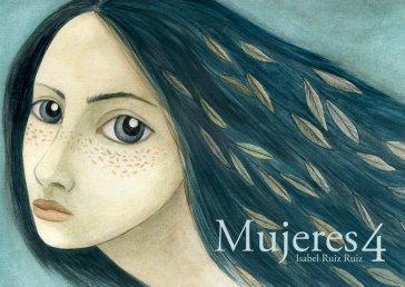 Mujeres 4   Autora • Isabel Ruiz Ruiz   Mecenas • Melanie Belmonte
