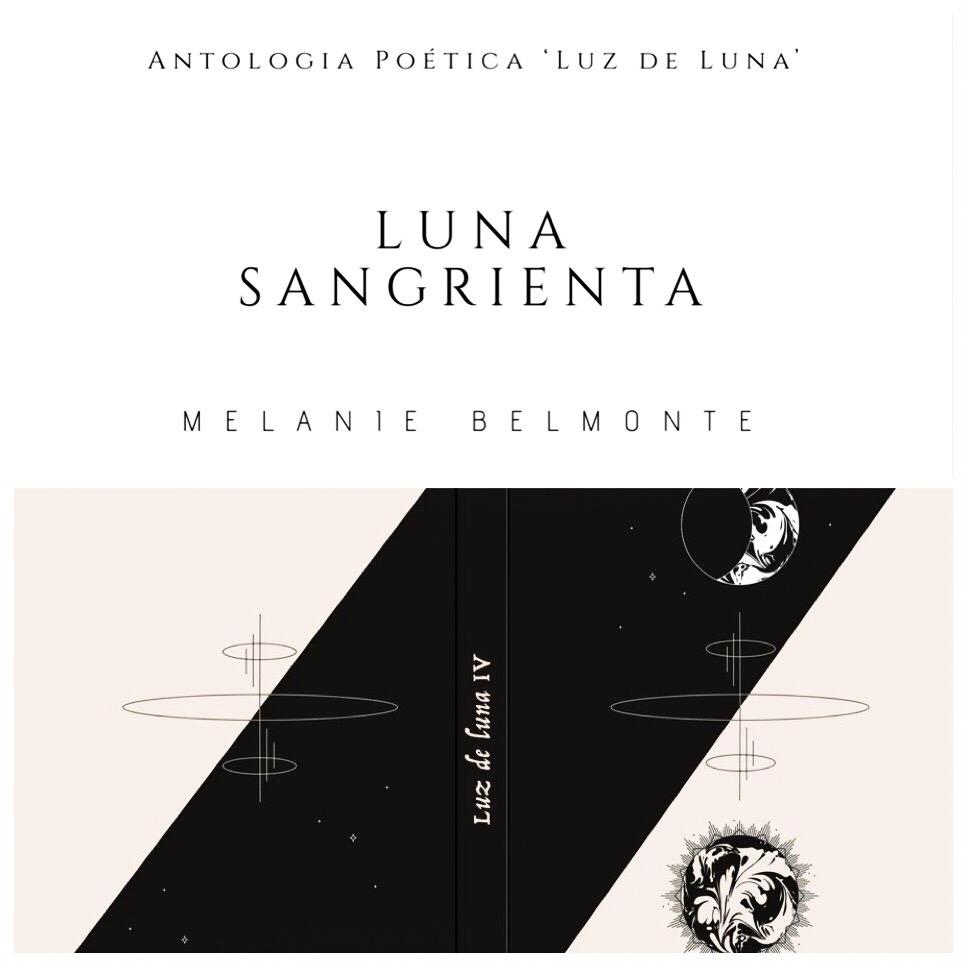 LUNA SANGRIENTA de Melanie Belmonte | ANTOLOGÍA POÉTICA 'Luz de Luna'.