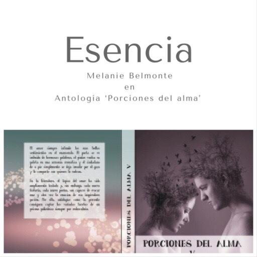 'ESENCIA' de Melanie Belmonte en Antología 'Porciones del Alma'.