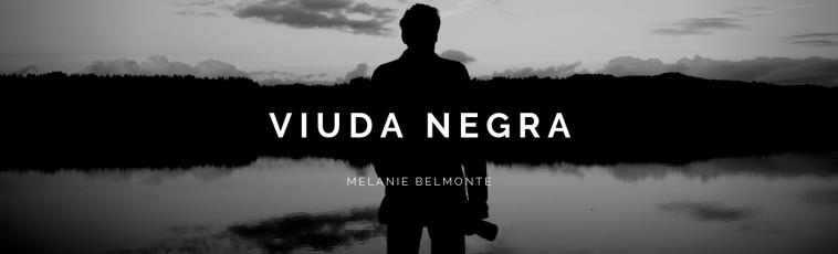 'Viuda Negra' Autora: Melanie Belmonte
